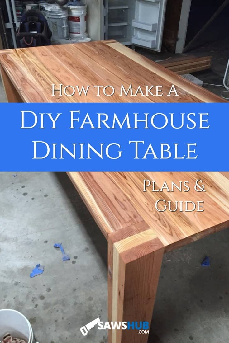 How To Build A Diy Farmhouse Dining Room Table Sawshub
