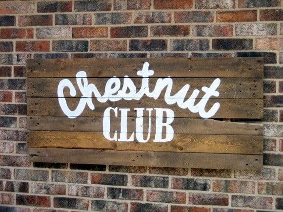 Chestnut club pallet sign